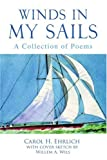 Winds in My Sails, Carol H. Ehrlich, 0595374085
