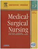 Medical-Surgical Nursing - Single Volume - Text with FREE Study Guide Package : Critical Thinking for Collaborative Care, Ignatavicius, Donna D. and Workman, M. Linda, 1416066330