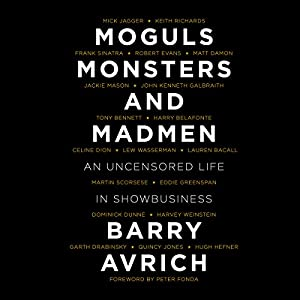 Moguls, Monsters and Madmen Audiobook