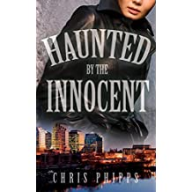 Haunted by the Innocent (Wagner-Callender Mysteries Book 3)