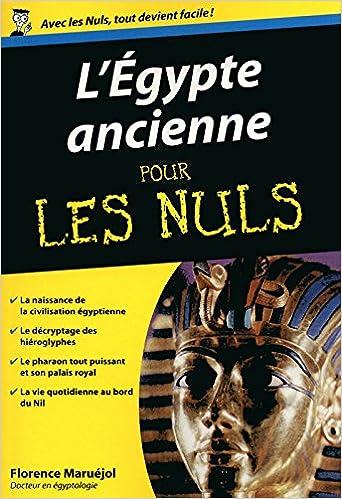 L'Egypte ancienne poche pour les nuls (2017) - Florence Maruéjol