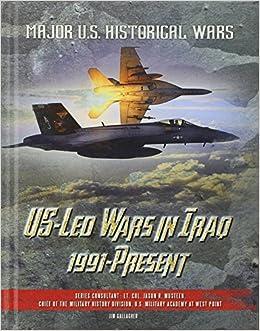 ``FB2`` Us-Led Wars In Iraq, 1991-Present (Major U.S. Historical Wars). Chijyo English tienes Zambians Events