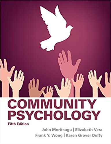 Community psychology fifth edition kindle edition by john community psychology fifth edition kindle edition by john moritsugu elizabeth vera frank y wong karen grover duffy politics social sciences kindle fandeluxe Gallery