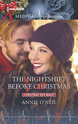 The Nightshift Before Christmas by Annie O'Neil