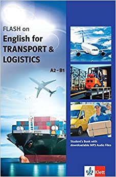 Book FLASH on English for TRANSPORT and LOGISTICS A2-B1. Student's Book with downloadable MP3 Audio Files