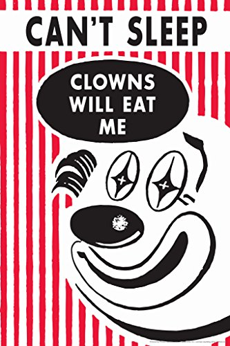 Cant Sleep Clowns Will Eat Me Humor Poster 12x18 inch -