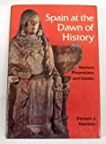 Spain at the Dawn of History : Iberians, Phoenicians, and Greeks, Harrison, Richard J., 0500021112