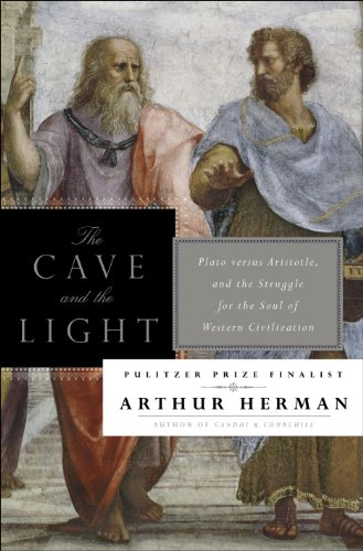 The Cave and the Light: Plato Versus Aristotle, and the Struggle for the Soul of Western Civilization ()