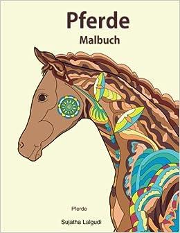 Pferde Pferde Malbuch 25 Fantastische Pferde Zum Ausmalen Und