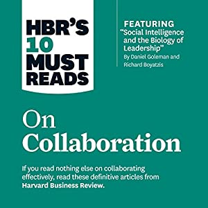 HBR's 10 Must Reads on Collaboration Audiobook