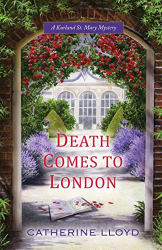 Death Comes to London (A Kurland St. Mary Mystery)
