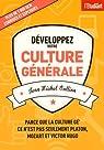 Développez votre culture générale par Oullion