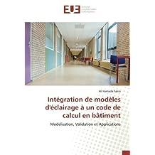 Intégration de modèles d'éclairage à un code de calcul en bâtiment: Modelisation, Validation et Applications