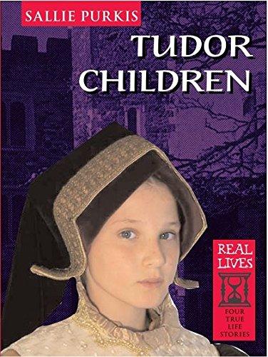 Download Tudor Children (Real Lives) PDF