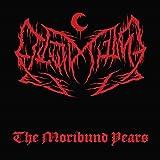 Moribund Years