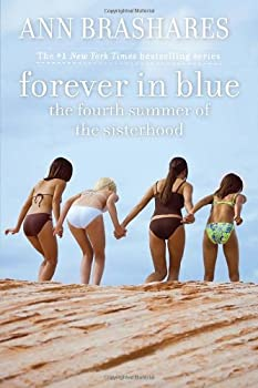 Forever in Blue: The Fourth Summer of the Sisterhood 0385729367 Book Cover