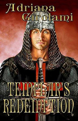 Templar's Redemption (The Templar Trilogy) by Timber Creek Press