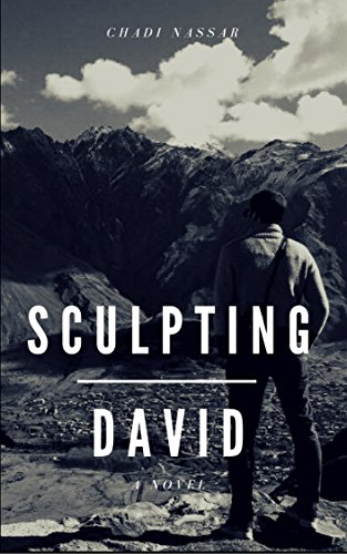 Sculpting David: A Contemporary Romance Fiction Novel - Full Version (The David Saga Book 0)
