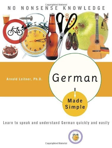 By Arnold Leitner Ph.D. - Learn German Quickly (Revised) (4/16/06) PDF