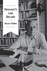 Foucault's Last Decade Paperback