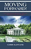 Moving Forward!, Chris Kanyane, 1466974370