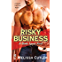 Risky Business (Bomb Squad Novel Book 1)