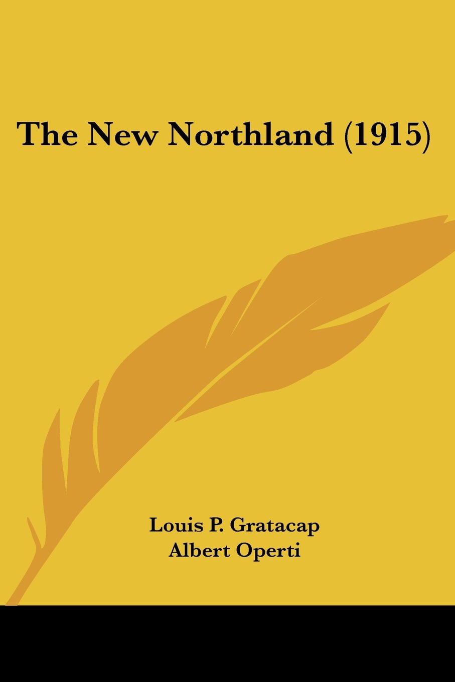The New Northland (1915) ebook