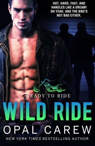 Wild Ride: Invitation To Eden (Ready To Ride) (Volume (Opal Invitations)