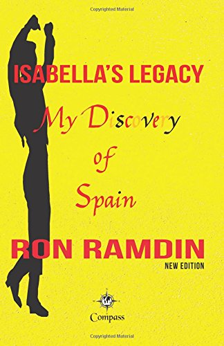 Isabellas Legacy: My discovery of Spain: Amazon.es: Ramdin ...