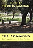 The Commons: Its Tragedies and Other Follies, , 0817999221