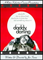 Daddy Darling  Directed by Joe Sarno