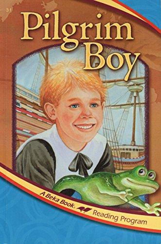 Pilgrim Boy (A Beka Book Reading Program) -