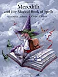 img - for Meredith and Her Magical Book of Spells book / textbook / text book