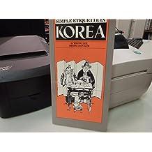 Simple Etiquette in Korea (Simple etiquette series)