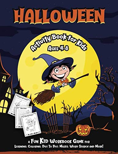 Coloring Pages For Halloween To Print (HALLOWEEN ACTIVITY BOOK FOR KIDS: Fantastic activity book for boys and girls; Word Search, Mazes, Coloring Pages, Connect the dots, how to draw tasks; kids ages 4-6,)