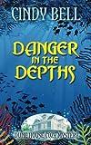 Danger in the Depths (Dune House Cozy Mystery Series) (Volume 9)