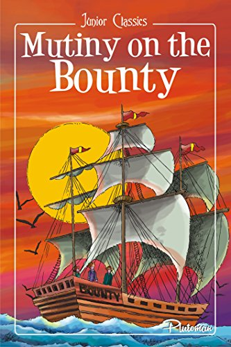 Mutiny on the Bounty (Junior Classics)