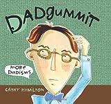Dadgummit, Cathy Hamilton, 0740750275
