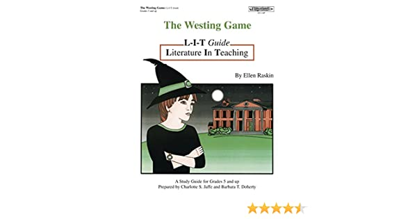 The Westing Game: Literature In Teaching (L-I-T) Guide, Grades 5 ...