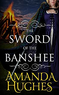 The Sword Of The Banshee by Amanda Hughes ebook deal