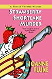 Strawberry Shortcake Murder, Joanne Fluke, 0758211473