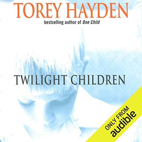 Twilight Children: Three Voices No One Heard Until a Therapist Listened by Audible Studios