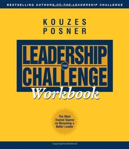 The Leadership Challenge Workbook by Kouzes, James M. Published by Pfeiffer 2nd (second) edition (2003) Paperback pdf