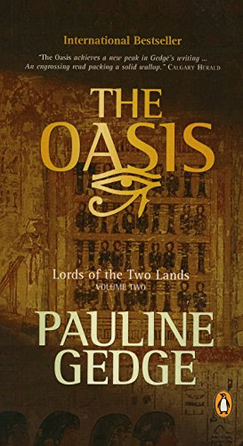 The Oasis (Lords of the Two Lands, Book 2)