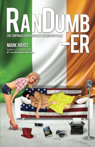 RanDumb-er: The Continued Adventures of an Irish Guy in LA! pdf epub