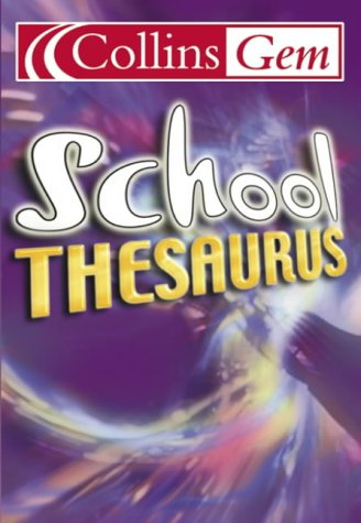 School Thesaurus (Collins Gem S.)