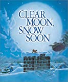 Clear Moon, Snow Soon, Tony Johnston, 0873587855