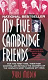 img - for My Five Cambridge Friends : Philby, Burgess, Maclean, Blun and Cairncross book / textbook / text book