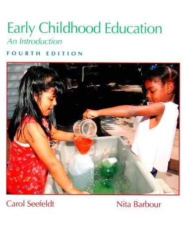 Early Childhood Education: An Introduction (4th Edition)