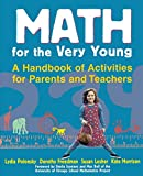 img - for Math for the Very Young: A Handbook of Activities for Parents and Teachers book / textbook / text book